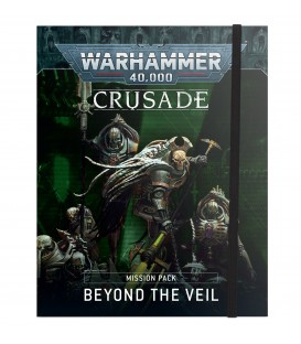 Warhammer 40k Crusade Mission Pack: Beyond the Veil